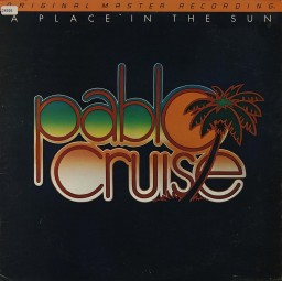Pablo Cruise: A Place in the Sun