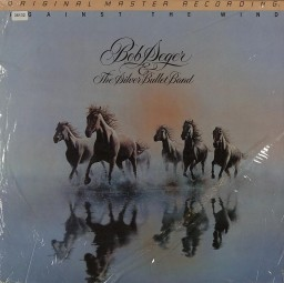 Seger, Bob & The Silver Bullet Band: Against the Wind
