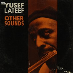 Lateef, Yusef: Other Sounds