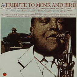 Monk, Thelonious / Parker, Charlie Bird: A Tribute to Monk & Bird