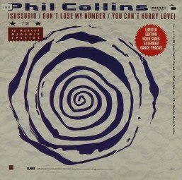 Collins, Phil: Sussudio / Don´t lose my Nr. / Can´t hurry Love