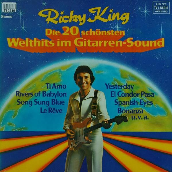 Ricky King: Die 20 Schönsten Welthits Im Gitarrensound