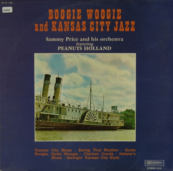Price, Sammy & his Orchestra feat. Peanuts Holland: Boogie Woogie and Kansas City Jazz