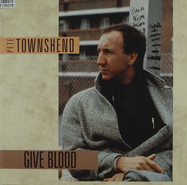 Pete Townshend: Give Blood