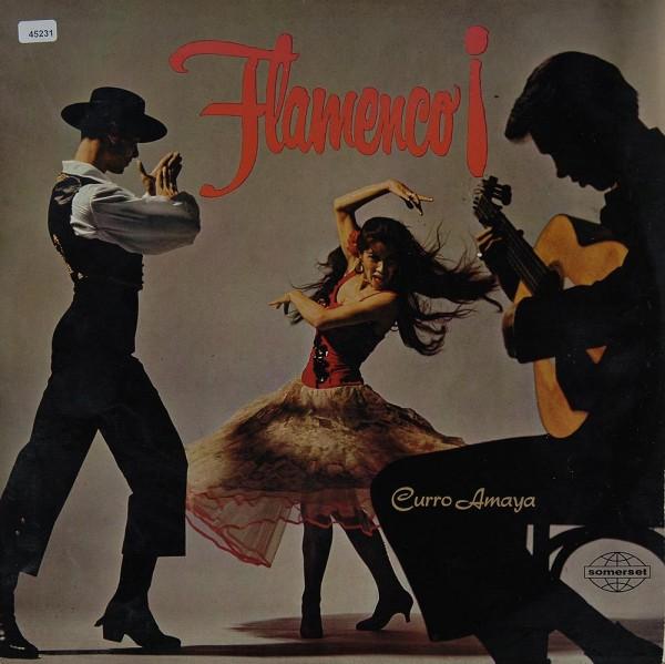 Curro Amaya / Los Flamencos de España: Flamenco!