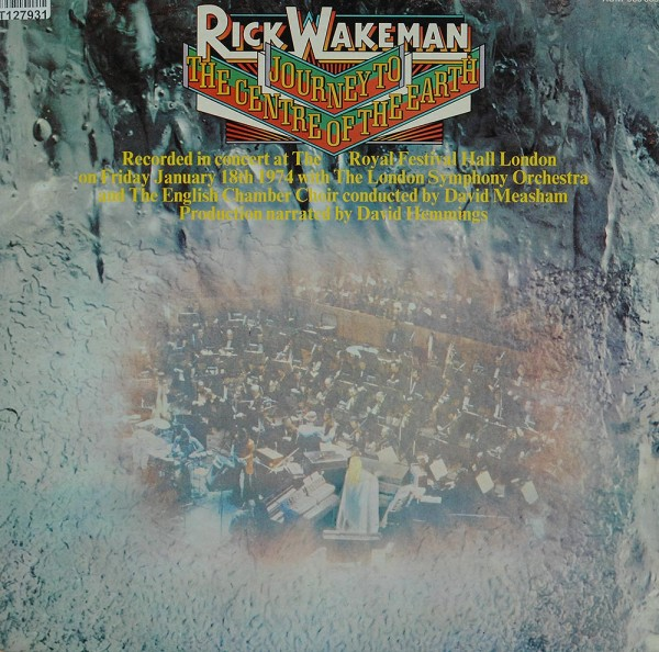 Rick Wakeman With The London Symphony Orches: Journey To The Centre Of The Earth