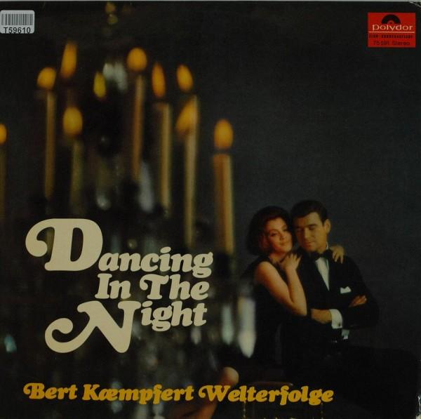 Bert Kaempfert: Dancing In The Night (Bert Kaempfert Welterfolge)