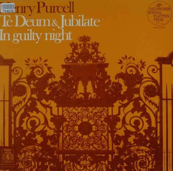 Henry Purcell: Te Deum Et Jubilate Deo / I Guilty Night / Man That Is