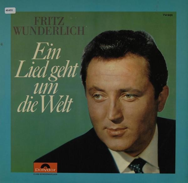 Wunderlich, Fritz: Ein Lied geht um die Welt