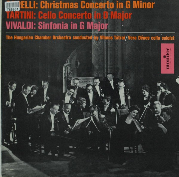 The Hungarian Chamber Orchestra: Corelli: Christmas Concerto in G Minor/Tartini: Cello C