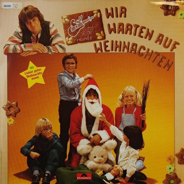 Zuckowski, Rolf und seine Freunde: Wir warten auf Weihnachten