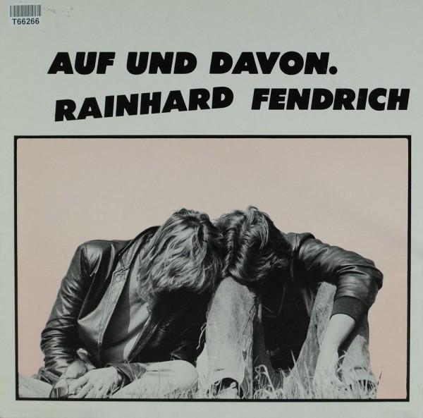 Rainhard Fendrich: Auf Und Davon.