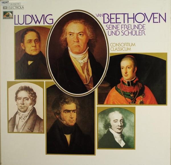 Beethoven: Seine Freunde und Schüler