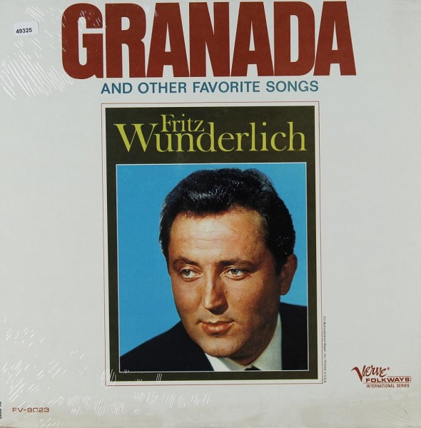 Wunderlich, Fritz: Granada and other Favorite Songs