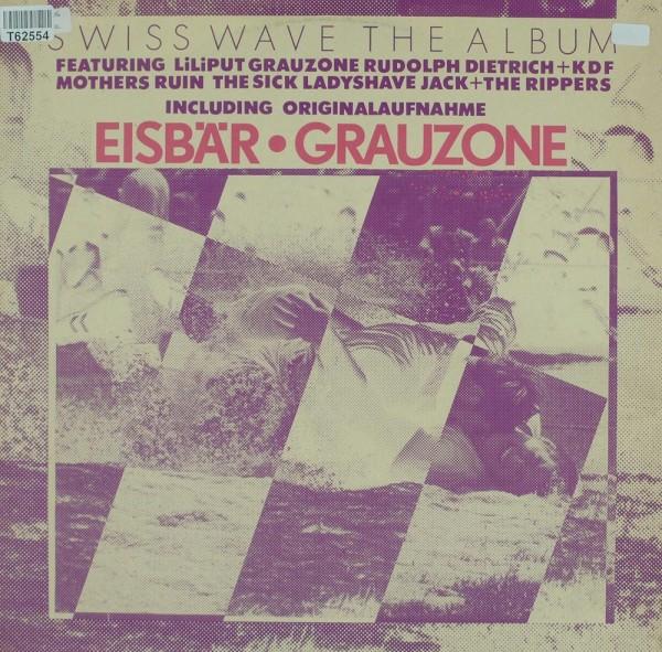Various: Swiss Wave The Album