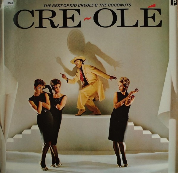 Kid Creole & The Coconuts: The Best of K.C.& the Coconuts - Cre-Olé