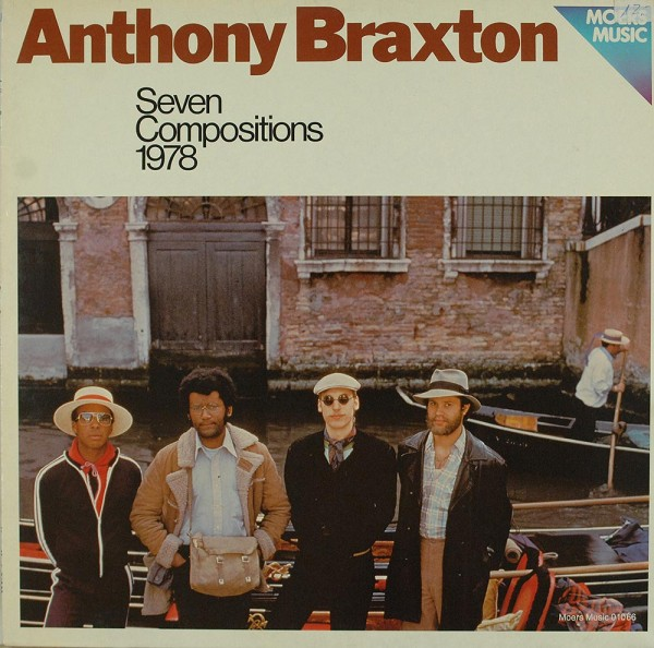 Anthony Braxton: Seven Compositions 1978