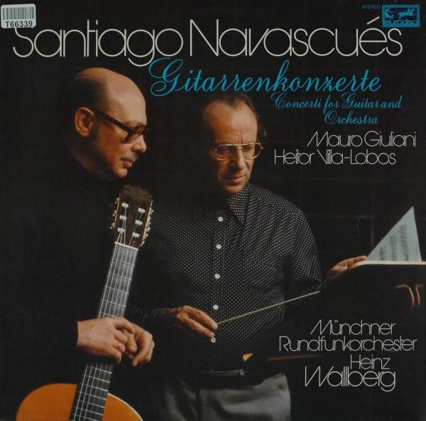 Santiago Navascués - Mauro Giuliani / Heit: Gitarrenkonzerte