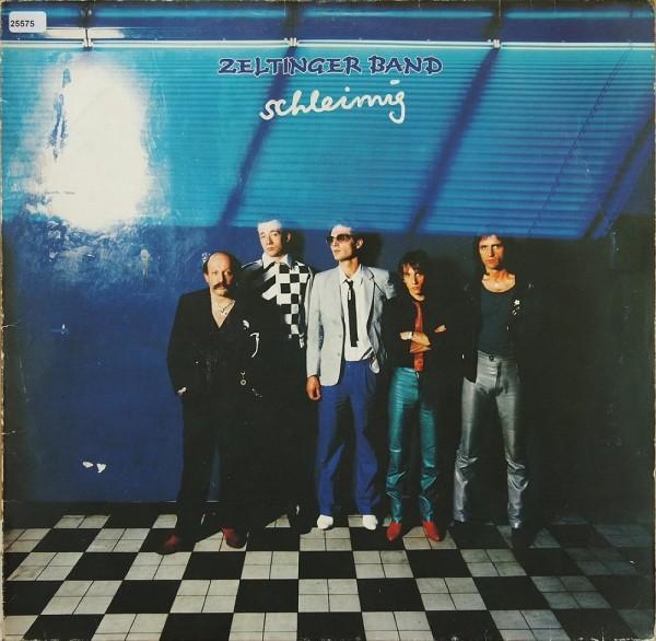 Zeltinger Band: Schleimig