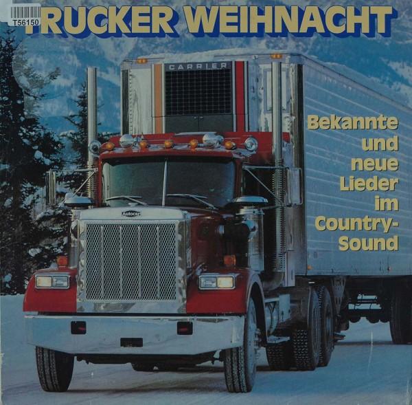 Tom Astor: Trucker Weihnacht