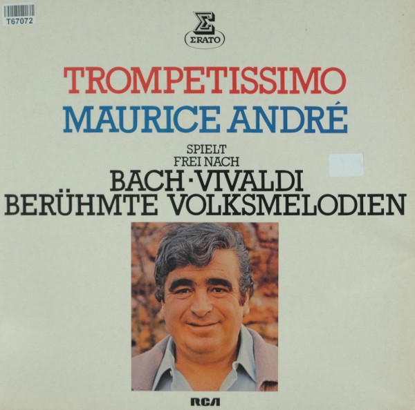 Maurice André: Trompettissimo