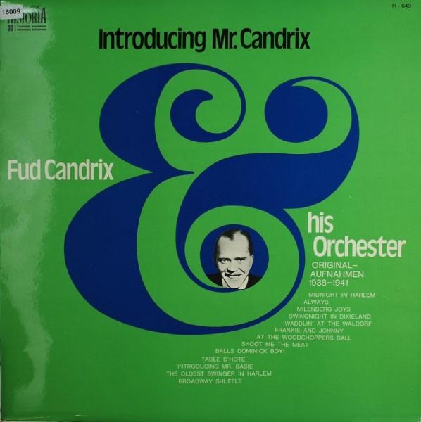 Candrix, Fud: Introducing Mr. Candrix