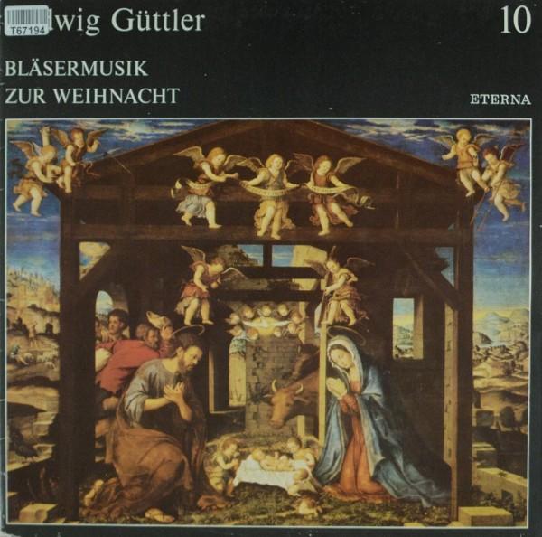 Ludwig Güttler: Bläsermusik Zur Weihnacht