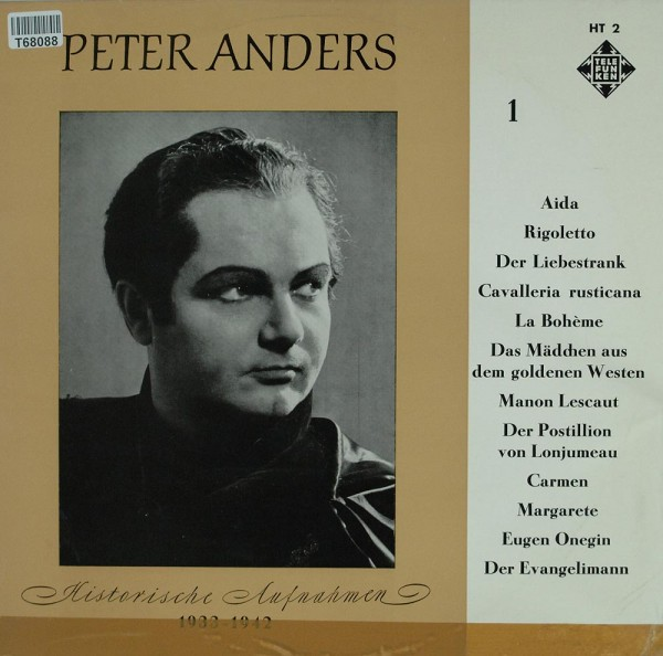 Peter Anders: Historische Aufnahmen 1934 - 1942