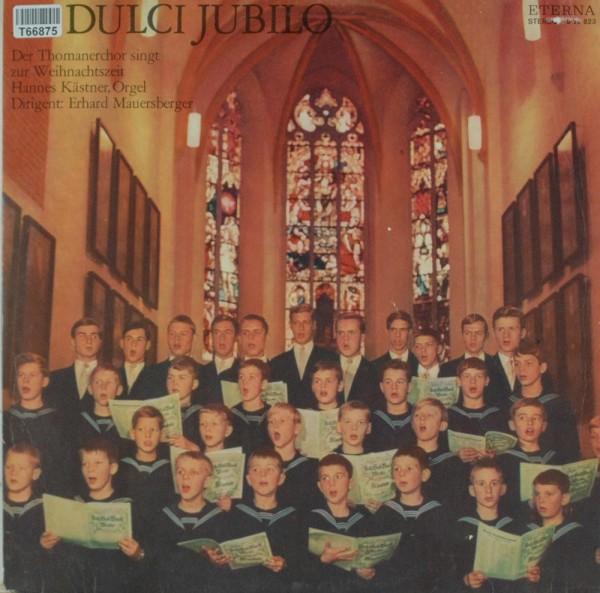 Thomanerchor, Hannes Kästner: In Dulci Jubilo- Der Thomanerchor Singt Zur Weihnachtsz