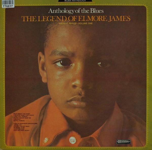 Elmore James: The Legend Of Elmore James