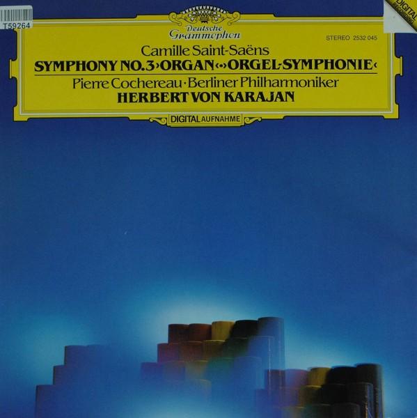 Camille Saint-Saëns - Pierre Cochereau, Berliner Philharmoniker, Herbert von Karajan: Symphony No.3