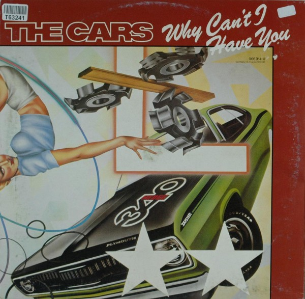 The Cars: Why Can't I Have You