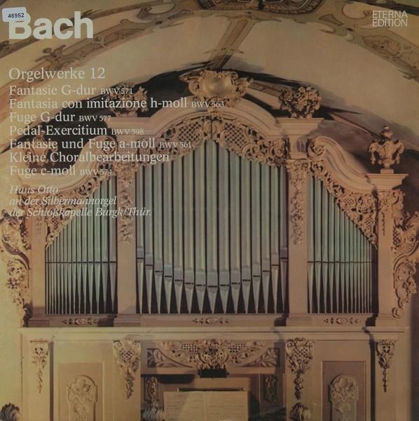 Bach: Orgelwerke 12