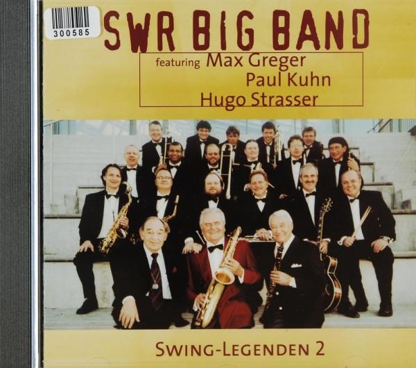 SWR Big Band Feat. Greger. Kuhn. Strasser: Swing-Legenden 2