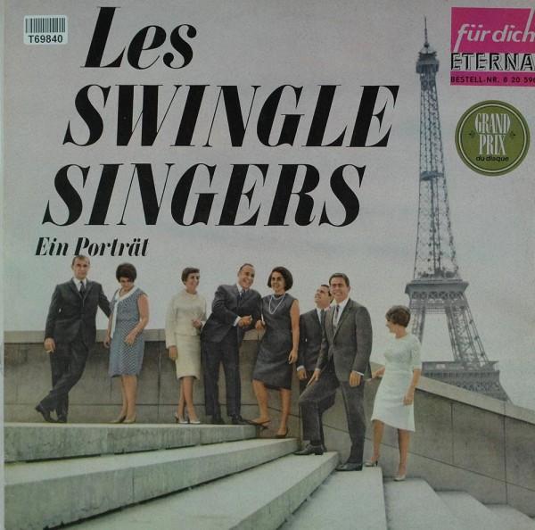 Les Swingle Singers: Les Swingles Singers - Ein Porträt
