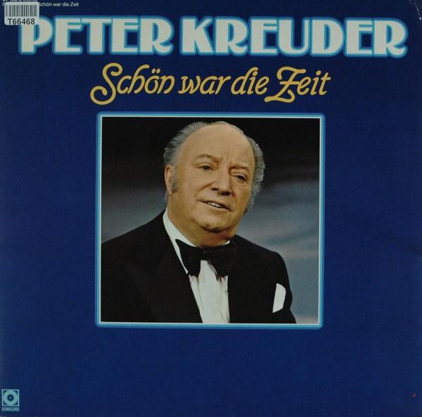 Peter Kreuder: Schön War Die Zeit