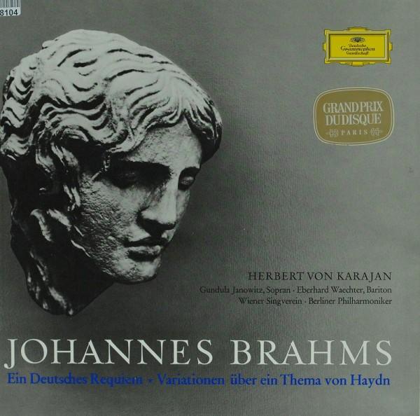 Johannes Brahms - Gundula Janowitz, Eberhar: Ein Deutsches Requiem * Variationen Über Ein Thema Von