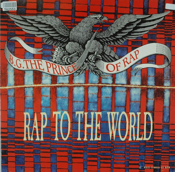 B.G. The Prince Of Rap: Rap To The World