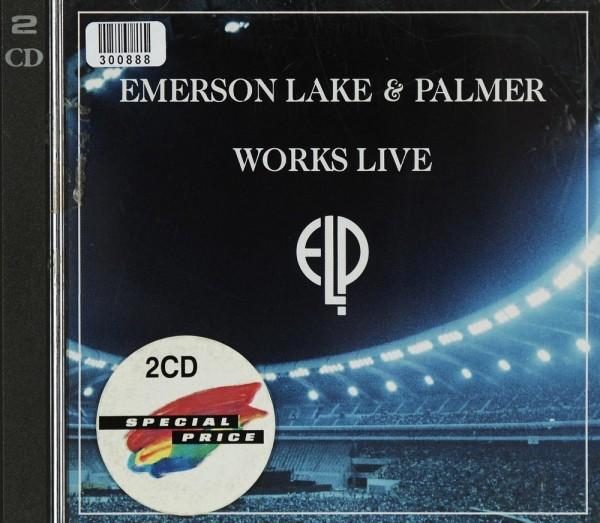 Emerson, Lake. Palmer: Works Live
