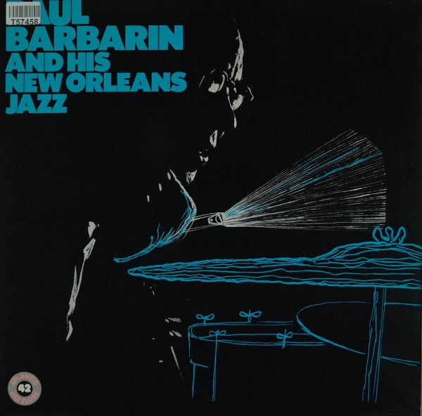 Paul Barbarin: Paul Barbarin And His New Orleans Jazz