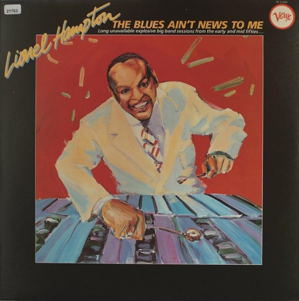 Hampton, Lionel: The Blues ain` t News to me