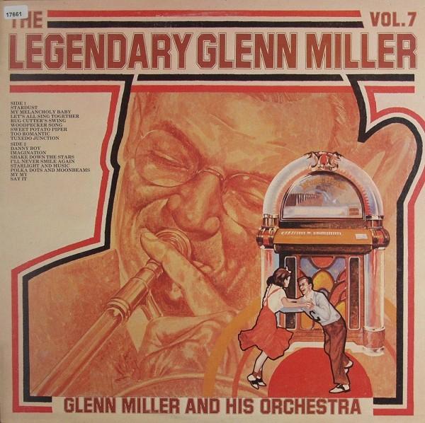 Miller, Glenn: The Legendary Glenn Miller - Vol. 7