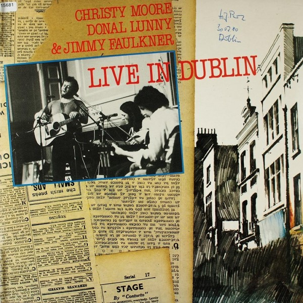 Moore, Christy / Donal, Lunny / Faulkner, Jimmy: Live in Dublin