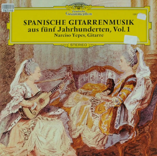 Narciso Yepes: Spanische Gitarrenmusik Aus Fünf Jahrhunderten, Vol. 1
