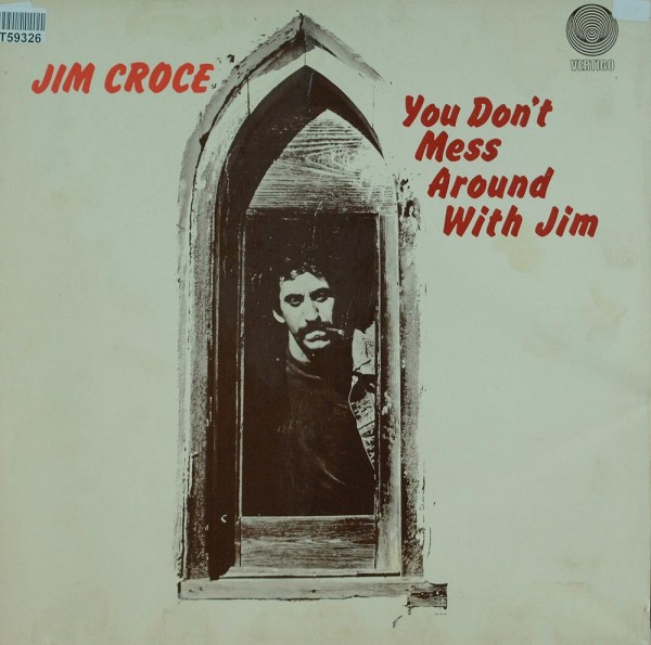 Jim Croce: You Don't Mess Around With Jim