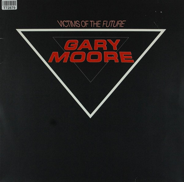 Gary Moore: Victims Of The Future