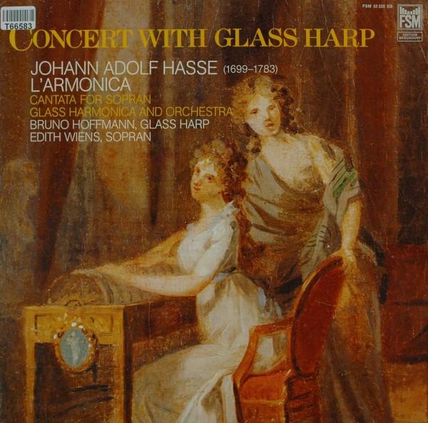 Johann Adolf Hasse - Bruno Hoffmann, Edith : Concert With Glass Harp
