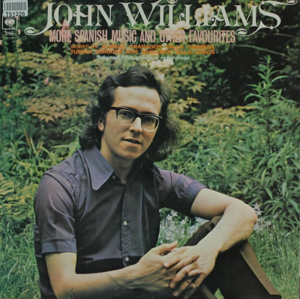 John Williams: More Spanish Music And Other Favourites