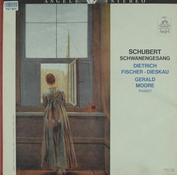 Franz Schubert - Dietrich Fischer-Dieskau -: Schwanengesang, D. 957