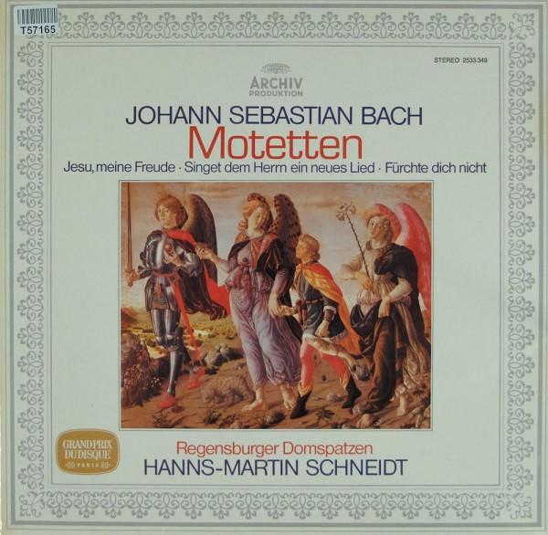 Johann Sebastian Bach, Regensburger Domspatzen, Hanns-Martin Schneidt: Motetten
